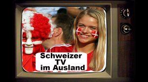 Schweizer Fernsehen im Ausland