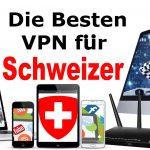 VPN Anbieter Schweiz