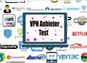 VPN Anbieter Test | Der ultimative Leitfaden zu VPNs