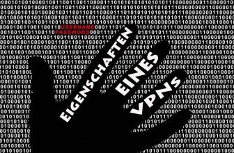 Eigenschaften und Funktionen eines VPN   Anonymität und Schutz