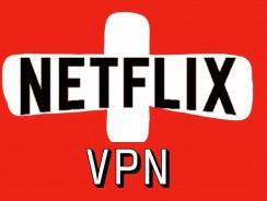 Netflix VPN | Welches VPN ist das Beste für Netflix 2018?